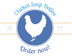 Chicken Soup Hotline